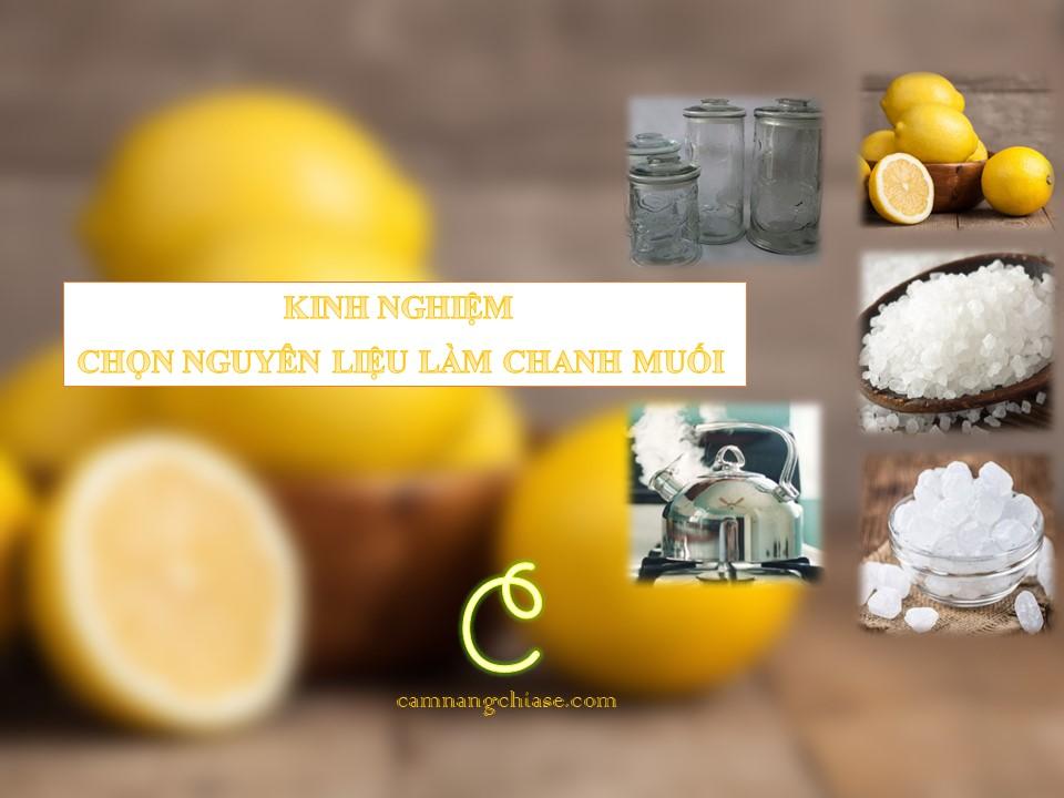 Kinh nghiệm chọn nguyên liệu để làm chanh muối ngon nhất